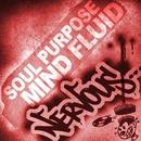 Mind Fluid/Soul Purpose