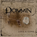 Love Is Gone [Special Edition]/Dommin