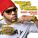 Right Round (feat. Ke$ha) [Remixes]/Flo Rida