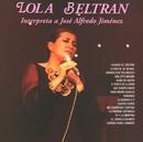 Interpreta a José Alfredo Jiménez/Lola Beltrán
