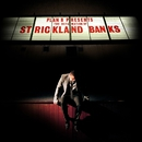 The Defamation of Strickland Banks/Plan B