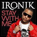 Stay With Me [Niteryders Remix]/Ironik