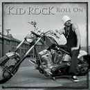 Roll On (International)/Kid Rock