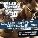 Club Can't Handle Me (feat. David Guetta)/Flo Rida