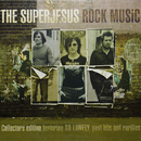 Rock Music (Deluxe Edition)/The Superjesus
