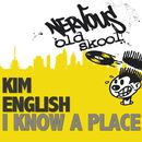 I Know A Place/Kim English