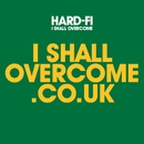 I Shall Overcome (2 track DMD iTUNES ONLY)/Hard-Fi