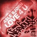 Love 4 U/Asle Bjorn