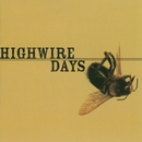 Hell From The Eyes Up/Highwire Days