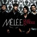 Devils & Angels (International Version)/Mêlée