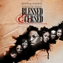 Blessed & Cursed/Deitrick Haddon Presents Voices Of Unity