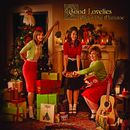 Under The Mistletoe/Good Lovelies