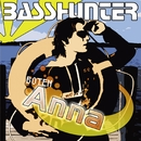 Boten Anna (German Version)/Basshunter