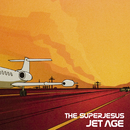 Jet Age  (Deluxe Edition)/The Superjesus
