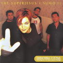 Sumo II (Deluxe Edition)/The Superjesus