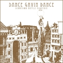 Downtown Battle Mountain/Dance Gavin Dance