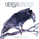 Fixed At Zero (Deluxe)/VersaEmerge