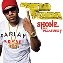 Shone (feat. Pleasure P)/Flo Rida