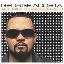 All Rights Reserved (Continuous DJ Mix By George Acosta)/George Acosta