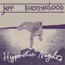 Hypnotic Nights/JEFF the Brotherhood