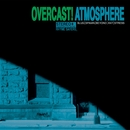 Overcast!/Atmosphere