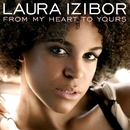 From My Heart To Yours *Cancelled*/Laura Izibor