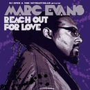 Reach Out For Love/Marc Evans