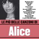Le più belle canzoni di Alice/Alice
