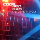 Disco Dreams Volume 5/DJ Spen