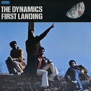 First Landing/The Dynamics