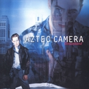 Dreamland/Aztec Camera