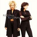 Regina Regina/Regina Regina