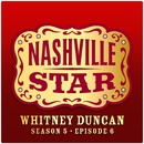 When  A Man Loves A Woman [Nashville Star Season 5 - Episode 6]/Whitney Duncan