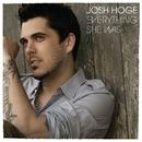 Everything She Was/Josh Hoge