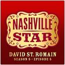 That's Where I Want To Be [Nashville Star Season 5 - Episode 5]/David St. Romain