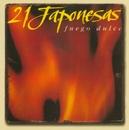 Fuego Dulce/21 Japonesas
