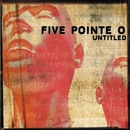 Untitled/Five Pointe O