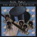 The Magic Of The Blue: Greatest Hits/Blue Magic
