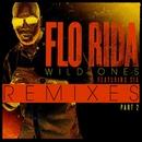 Wild Ones (feat. Sia) [Remixes Pt. 2]/Flo Rida