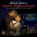 Brenda Jackson's Truly Everlasting (Original Motion Picture Soundtrack)/Brenda Jackson's Truly Everlasting