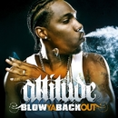 Blow Ya Back Out (Radio Edit)/Attitude