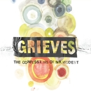The Confessions Of Mr. Modest/Grieves