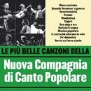 Le più belle canzoni della Nuova Compagnia di Canto Popolare/Nuova Compagnia di Canto Popolare