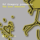 DJ Gregory presents The Lost Sessions/DJ Gregory