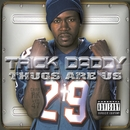 THUGS ARE US Explicit/Trick Daddy