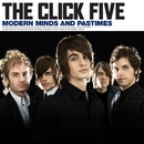 Modern Minds and Pastimes (SE Asia Version)/The Click Five