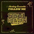 Follow Me/Sterling Ensemble feat. Delouie Avant