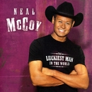 The Luckiest Man In The World/Neal McCoy