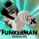 Speed Up [Alix Alvarez Remixes]/Funkerman