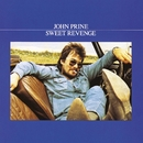 Sweet Revenge/John Prine